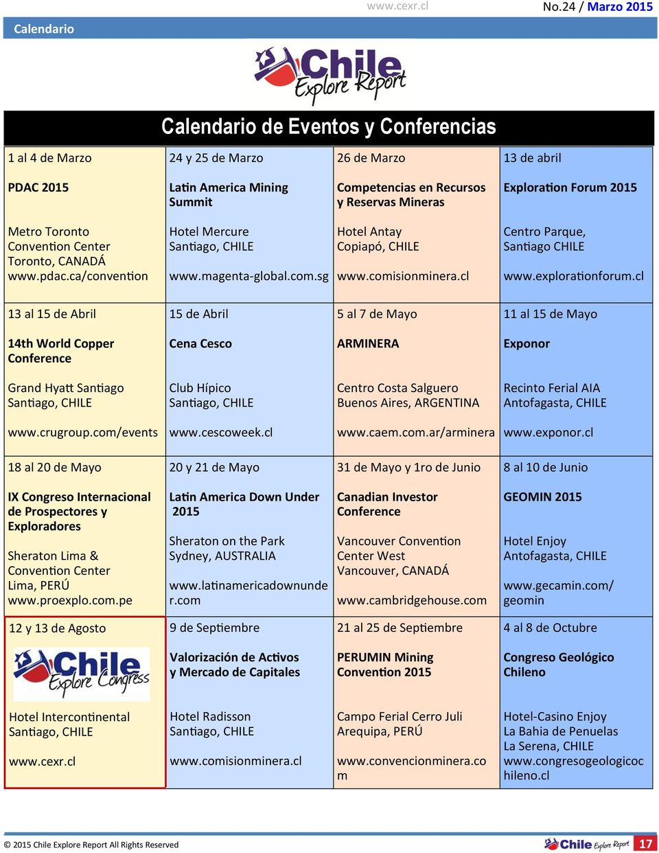 cl Centro Parque, Santiago CHILE www.explorationforum.