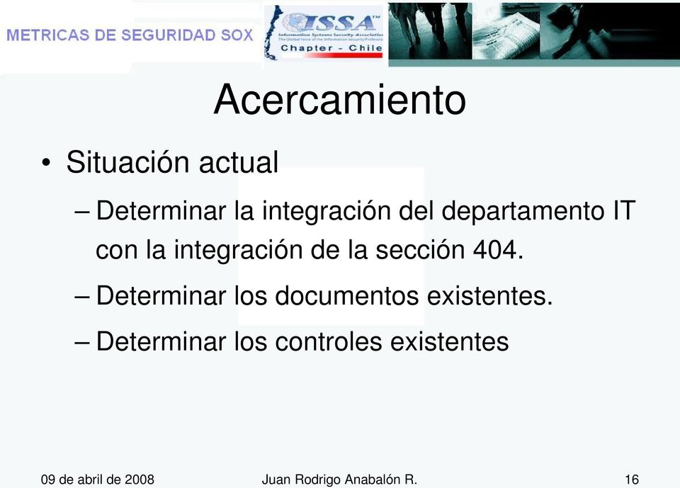 Determinar los documentos existentes.