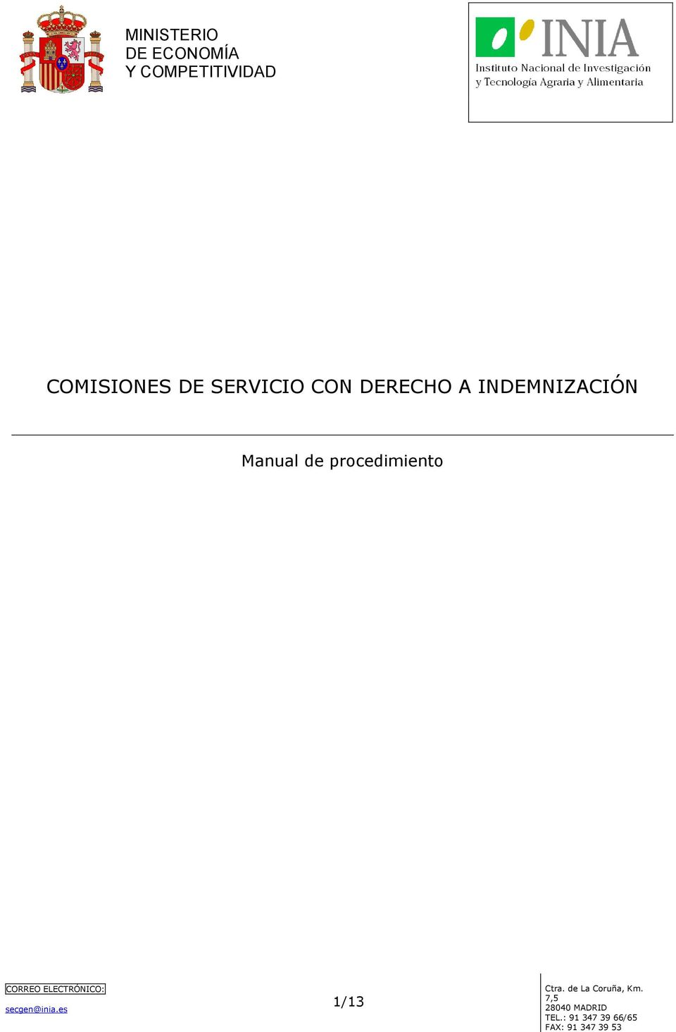 INDEMNIZACIÓN Manual de procedimiento 1/13 Ctra.