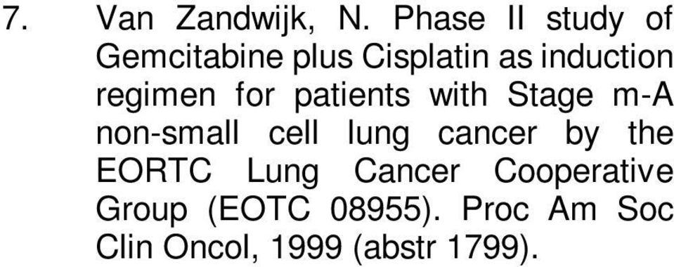 regimen for patients with Stage m-a non-small cell lung