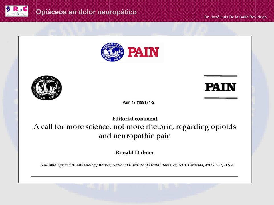 neuropathic pain Ronald Dubner Neurobiology and