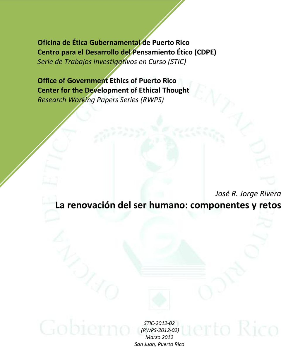 for the Development of Ethical Thought Research Working Papers Series (RWPS) José R.