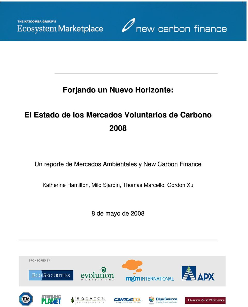 Ambientales y New Carbon Finance Katherine Hamilton,