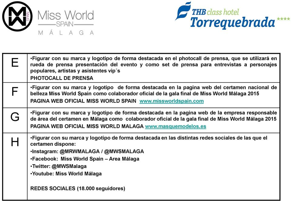 oficial de la gala final de Miss World Málaga 2015 PAGINA WEB OFICIAL MISS WORLD SPAIN www.missworldspain.