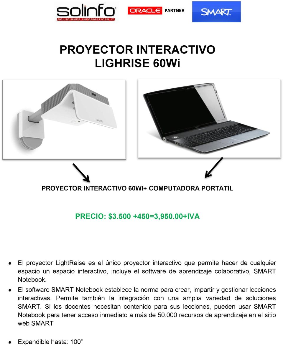 colaborativo, SMART Notebook. El software SMART Notebook establece la norma para crear, impartir y gestionar lecciones interactivas.