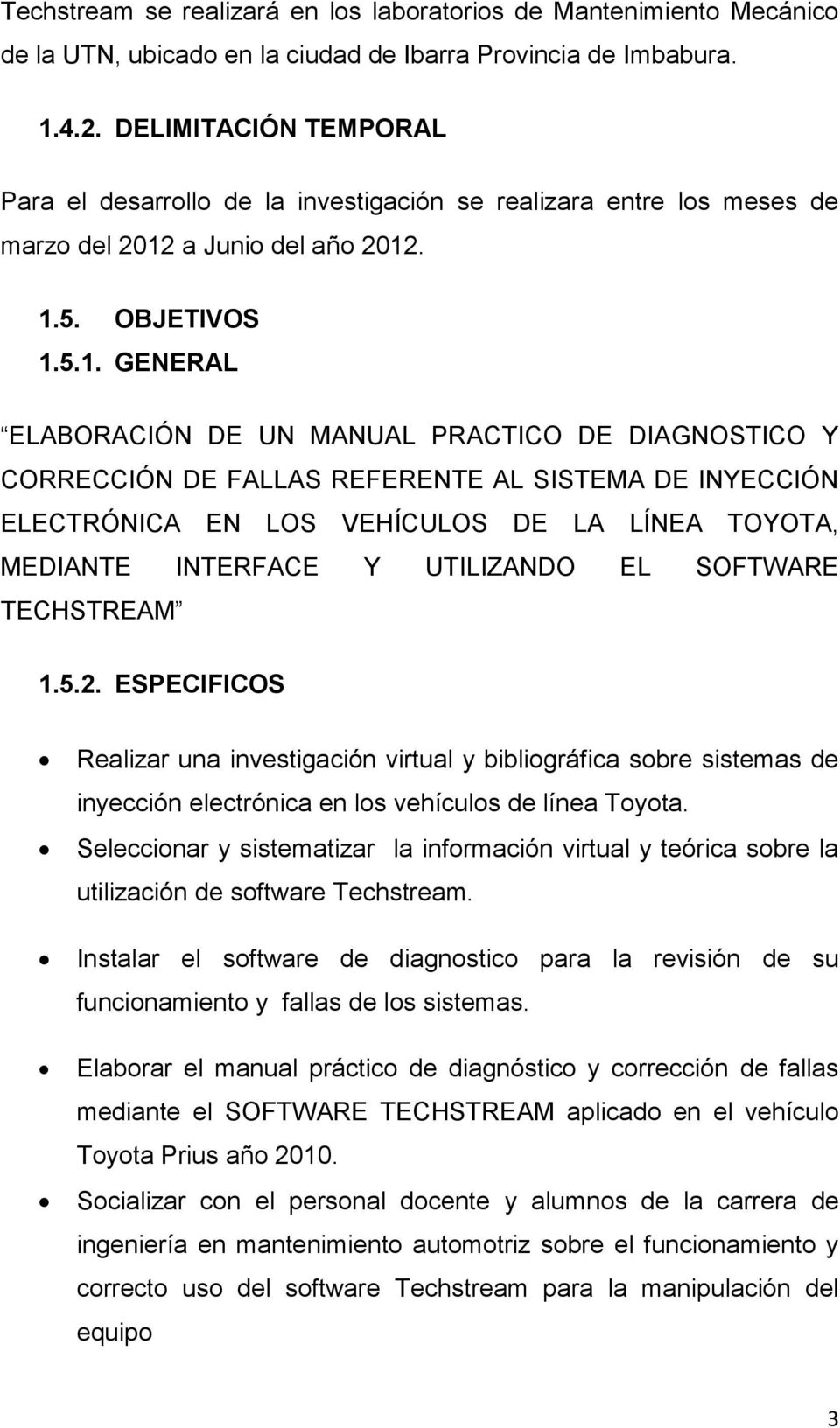 Universidad Tcnica Del Norte Faculty Of Education Science And 2010 Prius Obd Ii Wiring Diagram The Diagnostic Procedure Is Facilitated Using Technical Manual To Apply It In Professional Life Which Will Save Time Money Through