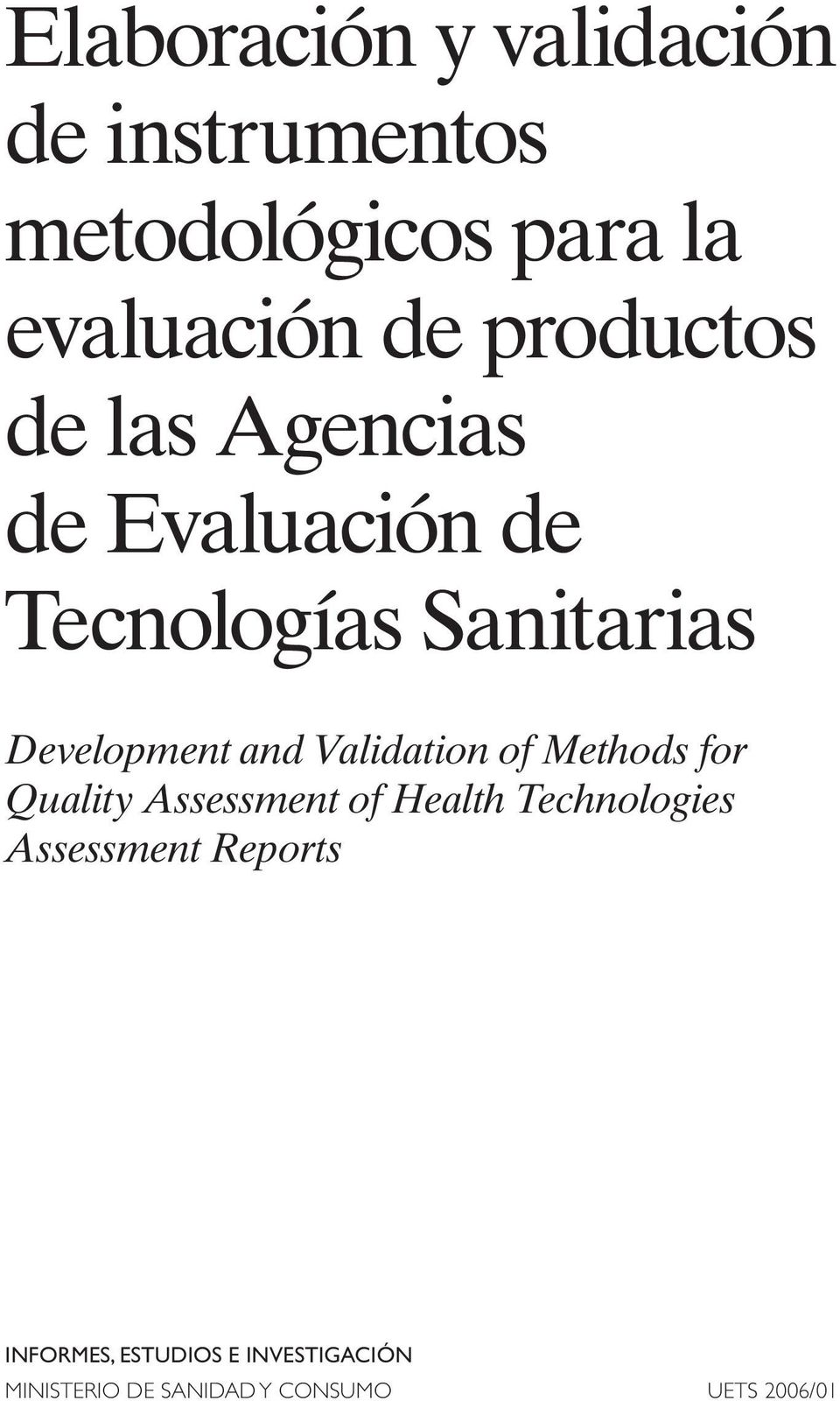 Validation of Methods for Quality Assessment of Health Technologies Assessment