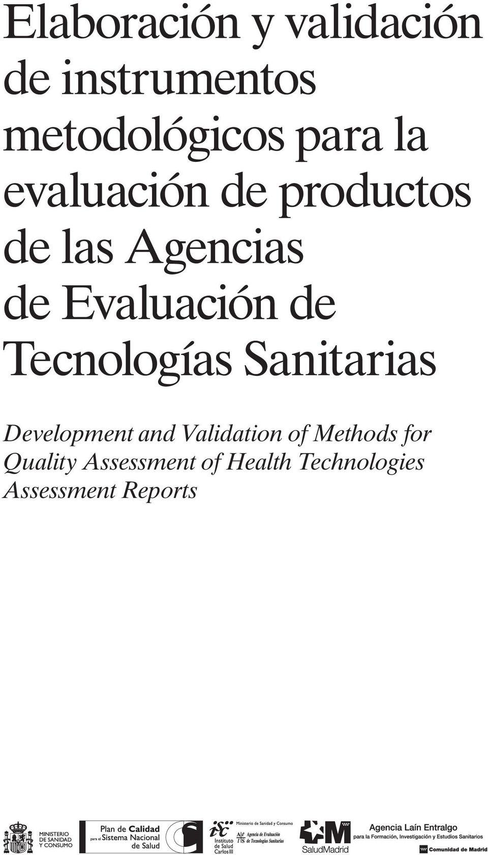 Tecnologías Sanitarias Development and Validation of Methods
