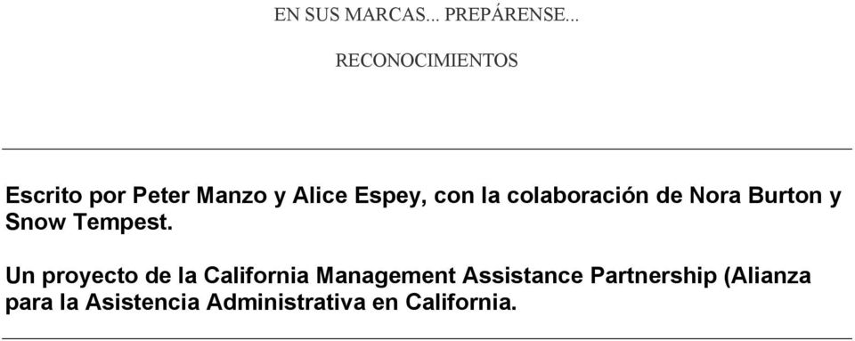 Un proyecto de la California Management Assistance
