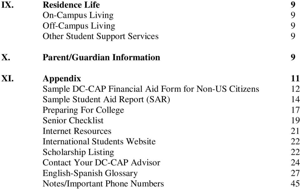 Appendix 11 Sample DC-CAP Financial Aid Form for Non-US Citizens 12 Sample Student Aid Report (SAR) 14
