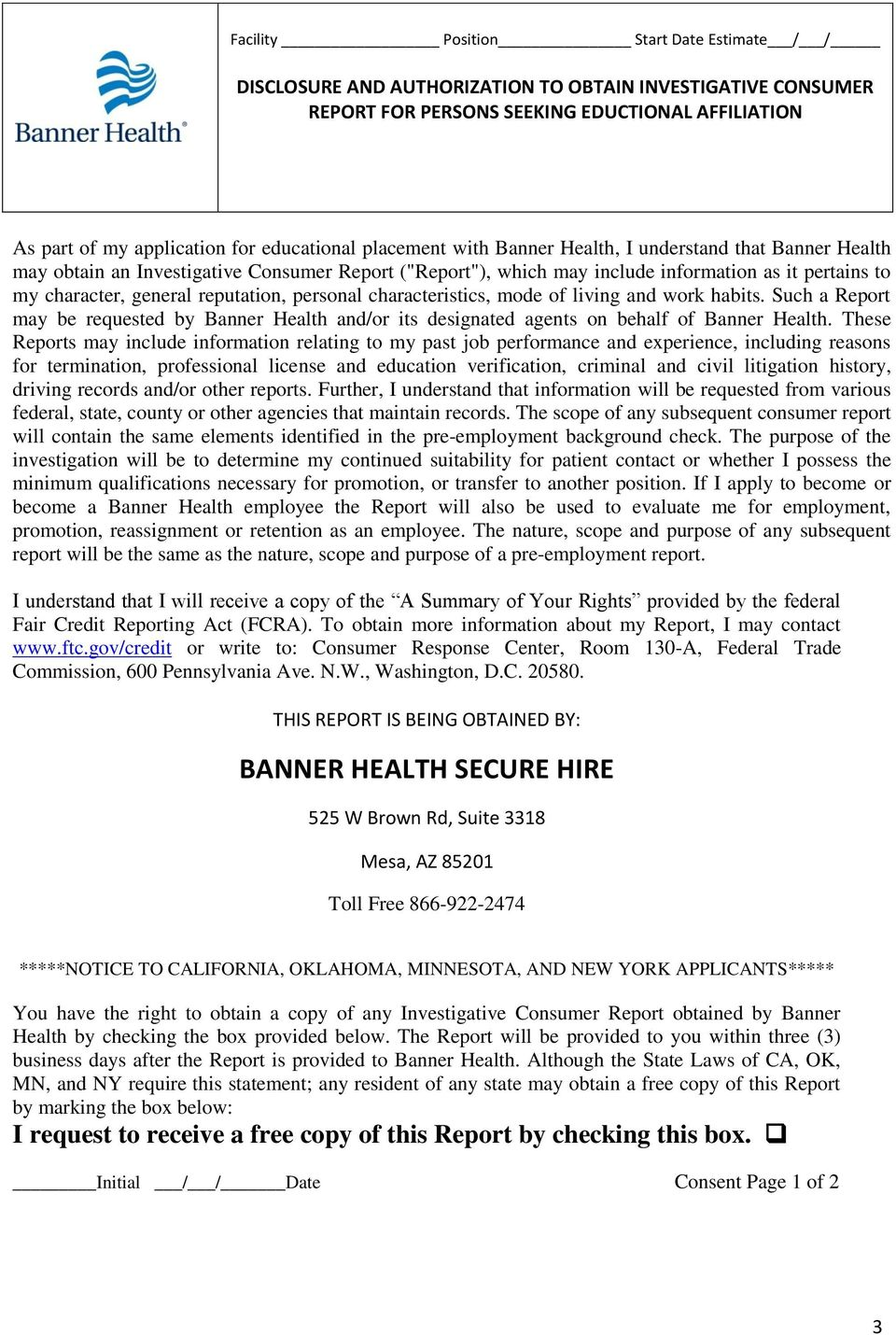 personal characteristics, mode of living and work habits. Such a Report may be requested by Banner Health and/or its designated agents on behalf of Banner Health.