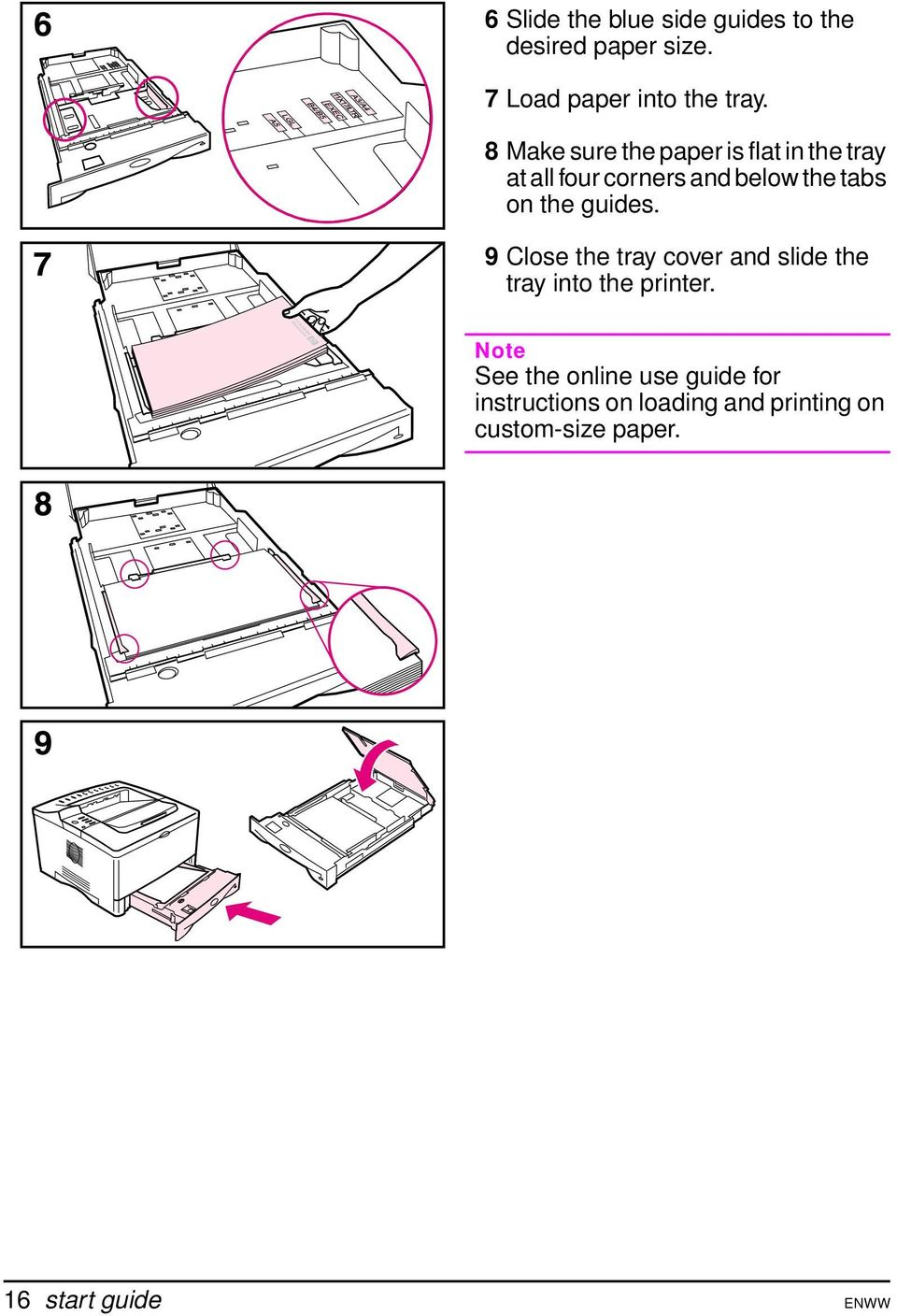 guides. 9 Close the tray cover and slide the tray into the printer.