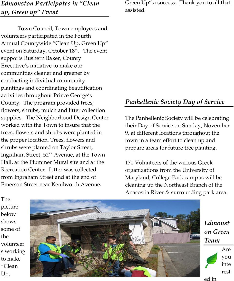 throughout Prince George s County. The program provided trees, flowers, shrubs, mulch and litter collection supplies.