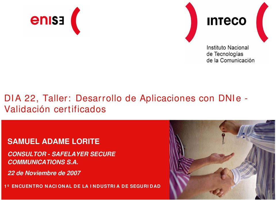 SAFELAYER SECURE COMMUNICATIONS S.A. 22 de Noviembre de