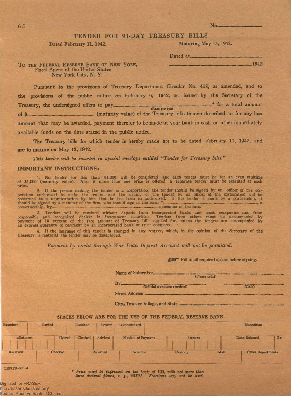 418, as amended, and to the provisions of the public notice on February 6, 1942, as issued by the Secretary of the Treasury, the undersigned offers to pay of $ ~ * for a total amount (Rate per 100).