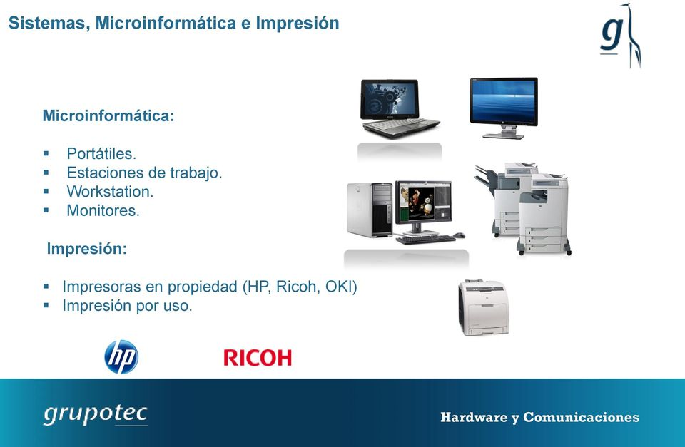 Estaciones de trabajo. Workstation. Monitores.