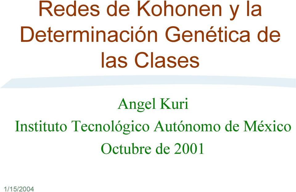 Clases Angel Kuri Instituto