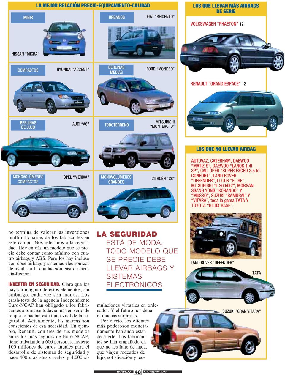 DAEWOO LANOS 1.4I 3P, GALLOPER SUPER EXCED 2.