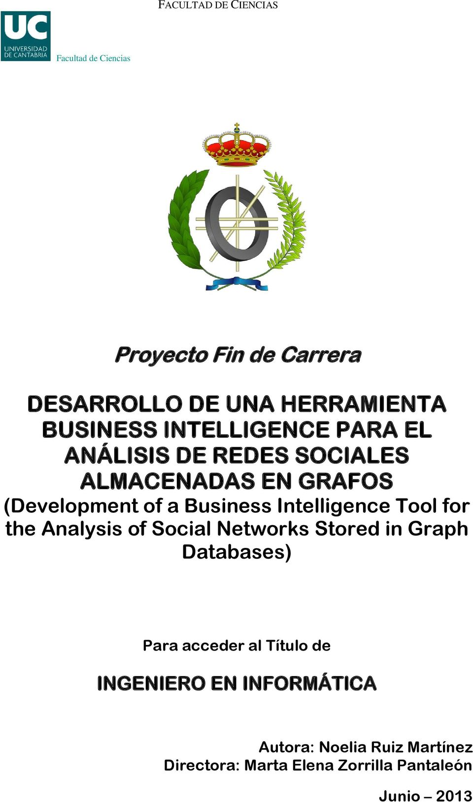 Business Intelligence Tool for the Analysis of Social Networks Stored in Graph Databases) Para acceder