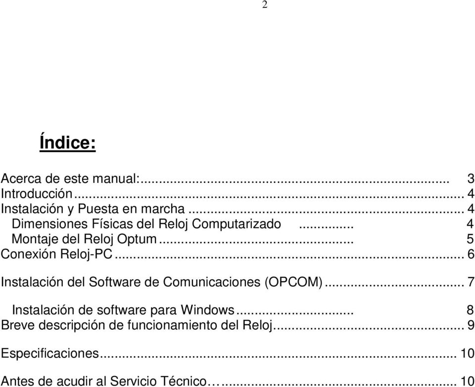 .. 6 Instalación del Software de Comunicaciones (OPCOM)... 7 Instalación de software para Windows.