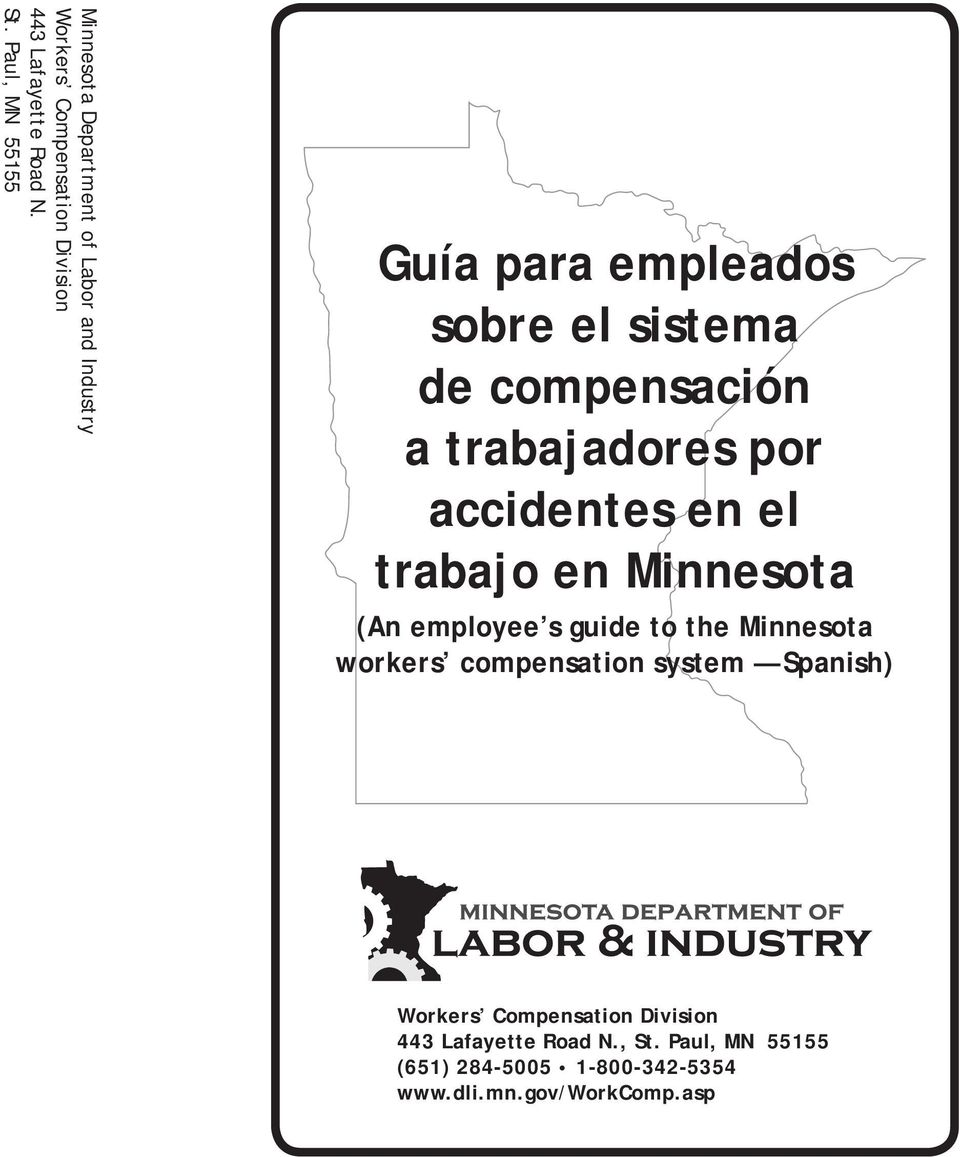trabajo en Minnesota (An employee s guide to the Minnesota workers compensation system Spanish) Workers