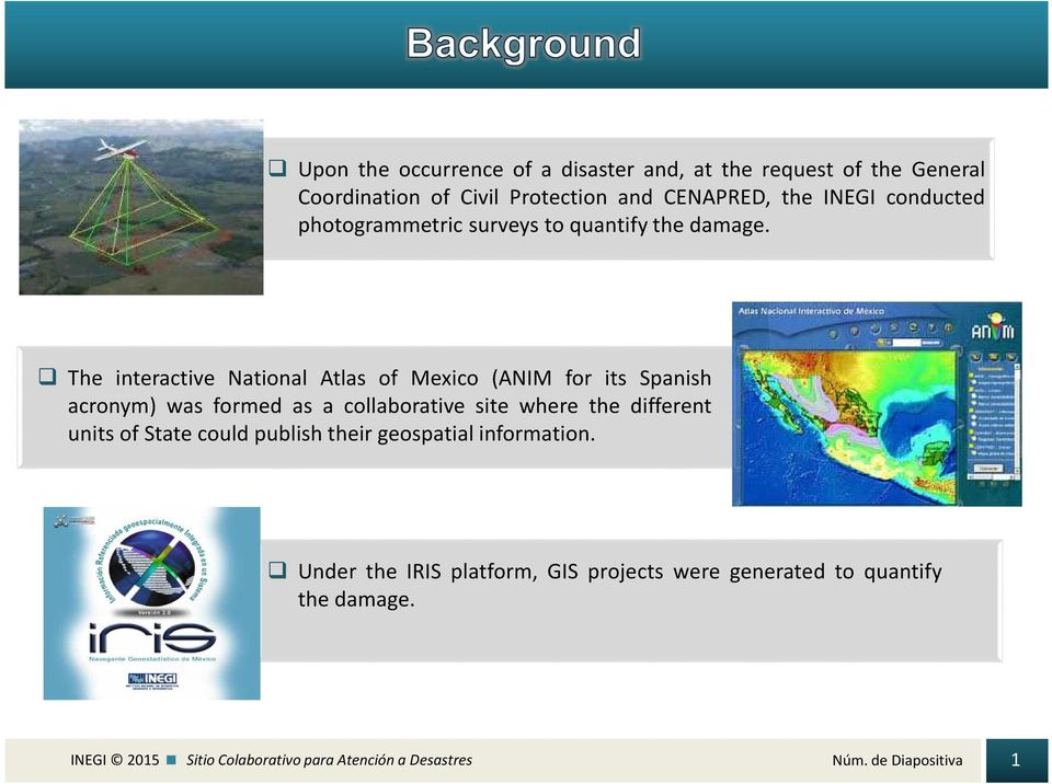 The interactive National Atlas of Mexico (ANIM for its Spanish acronym) was formed as a collaborative site where the different