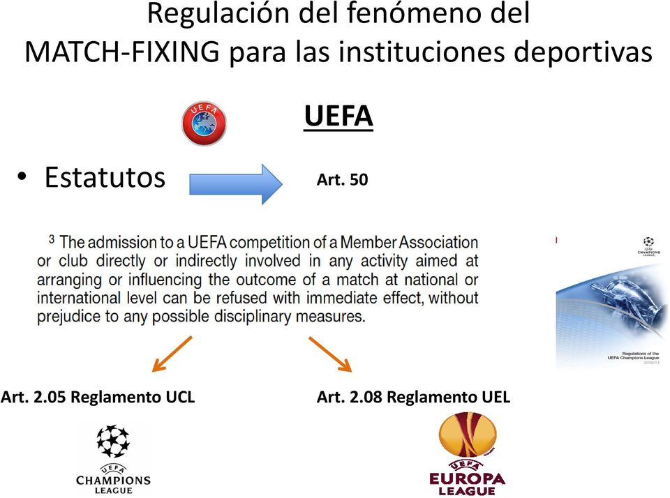 deportivas UEFA Estatutos Art.