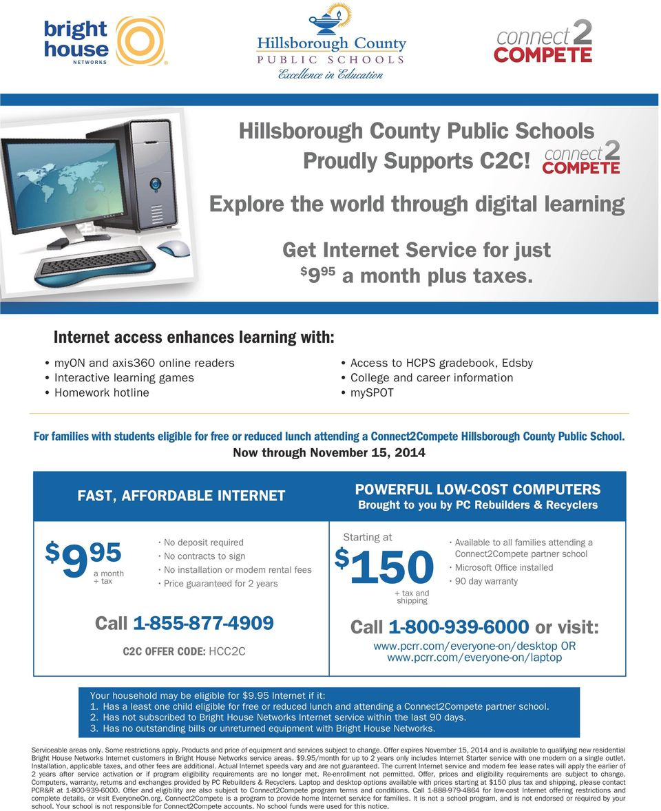with students eligible for free or reduced lunch attending a Connect2Compete Hillsborough County Public School.