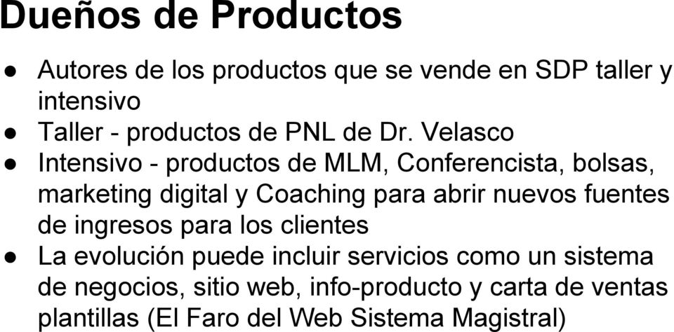 Velasco Intensivo - productos de MLM, Conferencista, bolsas, marketing digital y Coaching para abrir