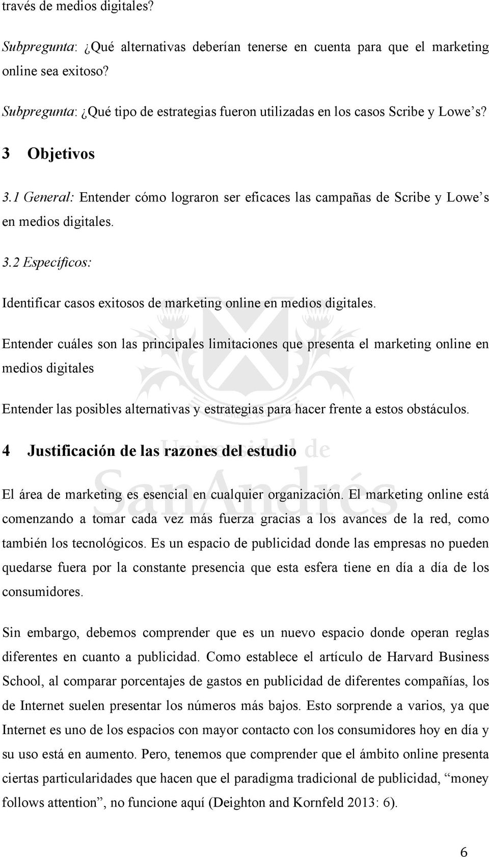 3.2 Específicos: Identificar casos exitosos de marketing online en medios digitales.