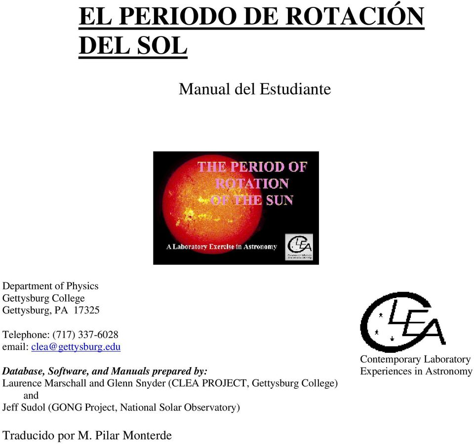 edu Database, Software, and Manuals prepared by: Laurence Marschall and Glenn Snyder (CLEA PROJECT,