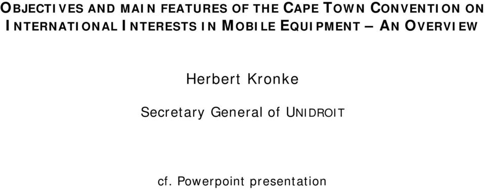 MOBILE EQUIPMENT AN OVERVIEW Herbert Kronke
