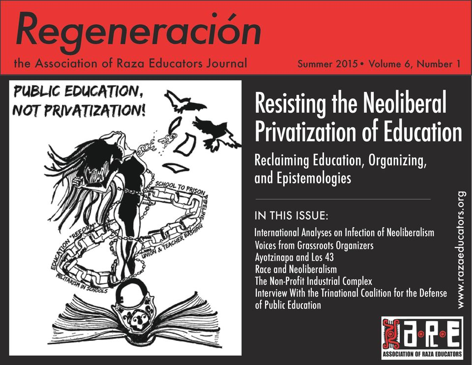 Neoliberalism Voices from Grassroots Organizers Ayotzinapa and Los 43 Race and Neoliberalism The