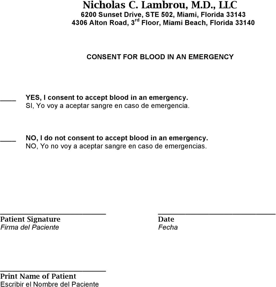 NO, I do not consent to accept blood in an emergency.
