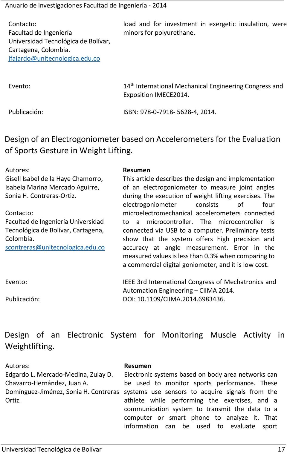 Design of an Electrogoniometer based on Accelerometers for the Evaluation of Sports Gesture in Weight Lifting. Autores: Gisell Isabel de la Haye Chamorro, Isabela Marina Mercado Aguirre, Sonia H.