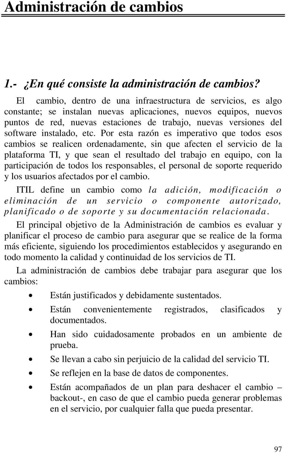 software instalado, etc.