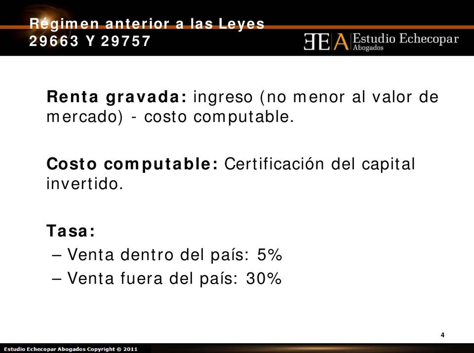 Costo computable: Certificación del capital invertido.
