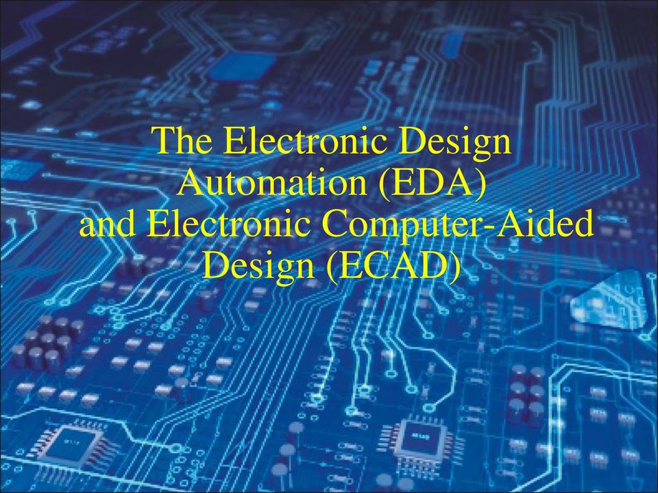 (EDA) and Electronic