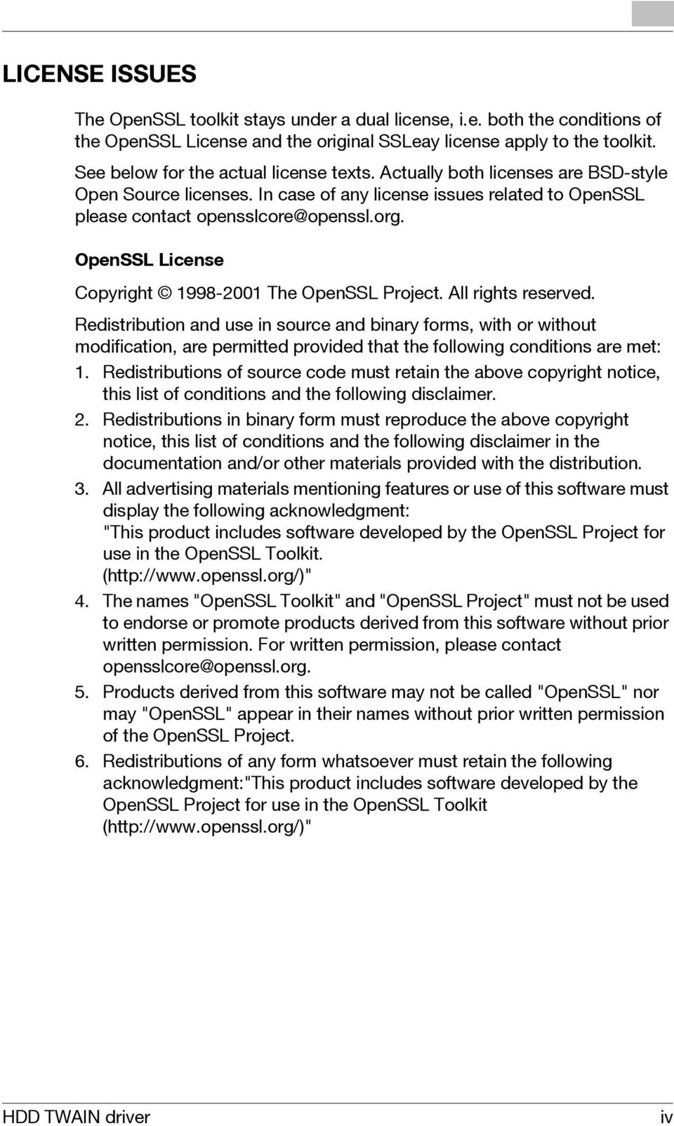 OpenSSL License Copyright 1998-2001 The OpenSSL Project. All rights reserved.