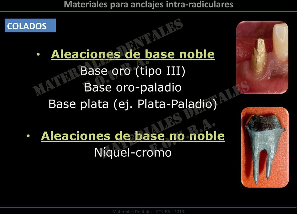 Plata-Paladio) Aleaciones de base no noble
