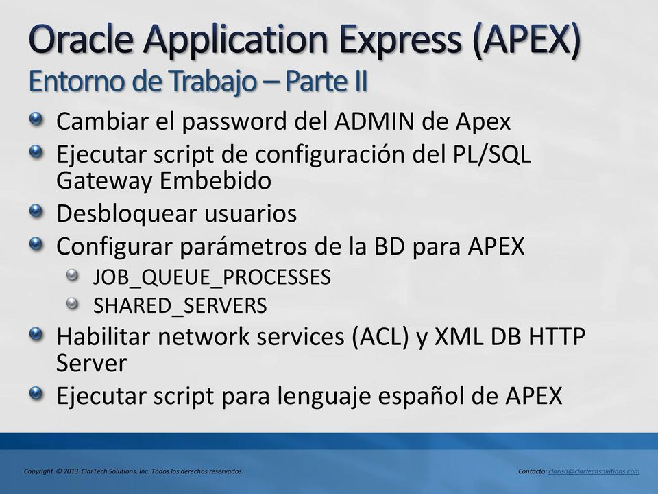 Configurar parámetros de la BD para APEX JOB_QUEUE_PROCESSES SHARED_SERVERS
