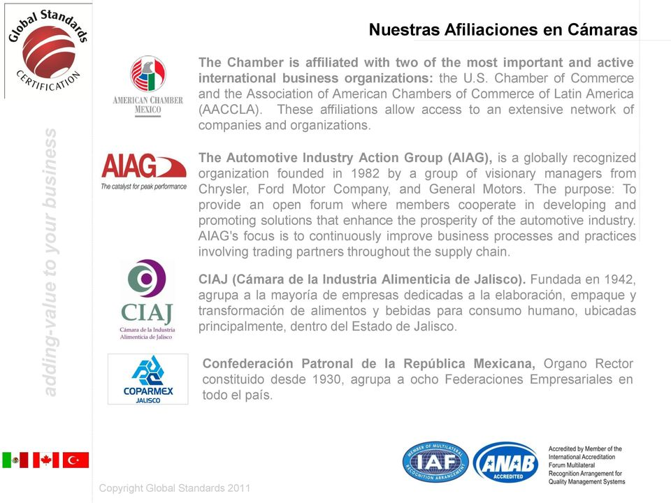 The Automotive Industry Action Group (AIAG), is a globally recognized organization founded in 1982 by a group of visionary managers from Chrysler, Ford Motor Company, and General Motors.