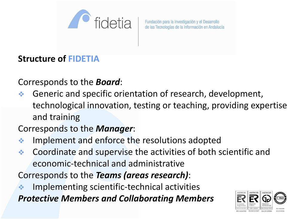 resolutions adopted Coordinate and supervise the activities of both scientific and economic-technical and administrative