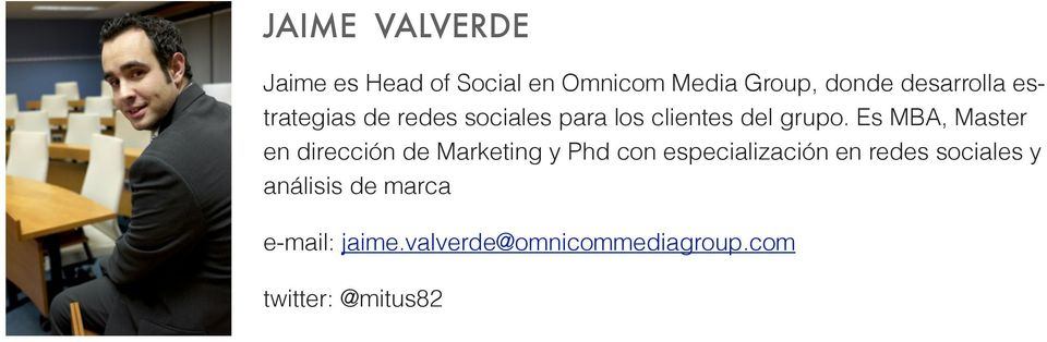Es MBA, Master en dirección de Marketing y Phd con especialización en redes