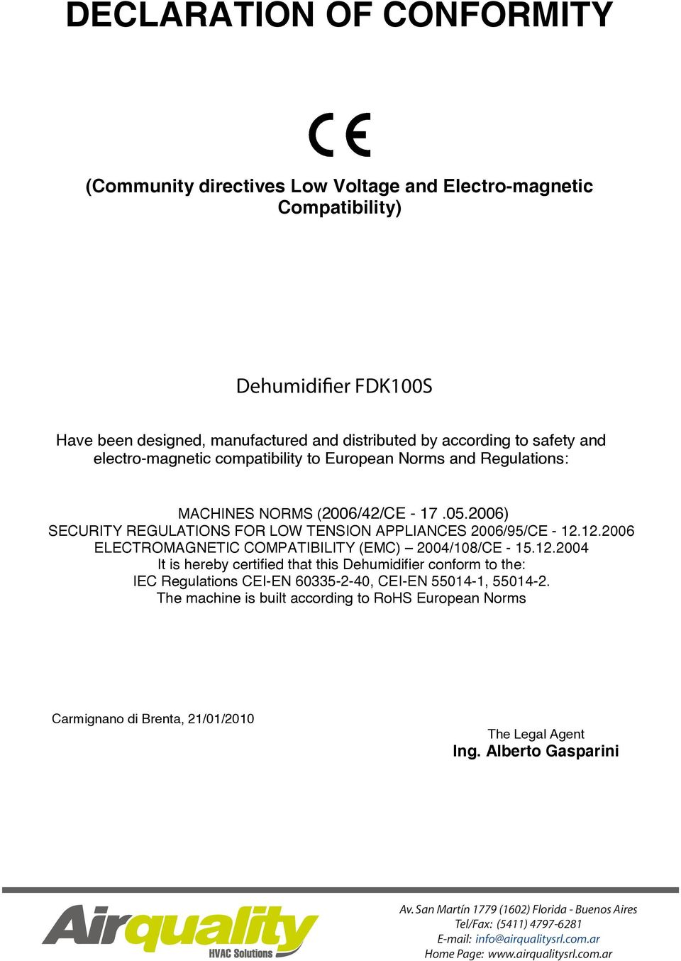2006) SECURITY REGULATIONS FOR LOW TENSION APPLIANCES 2006/95/CE - 12.