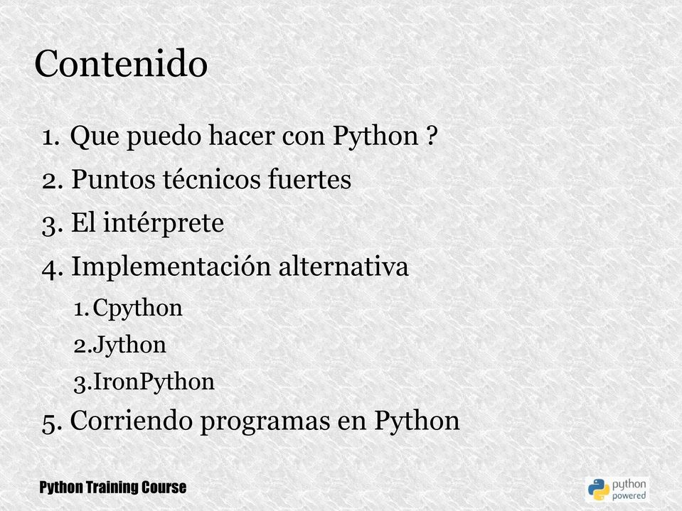 Implementación alternativa 1. Cpython 2.