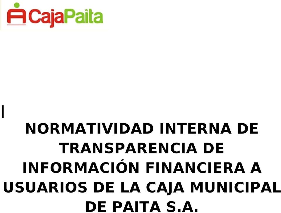 INFORMACIÓN FINANCIERA A