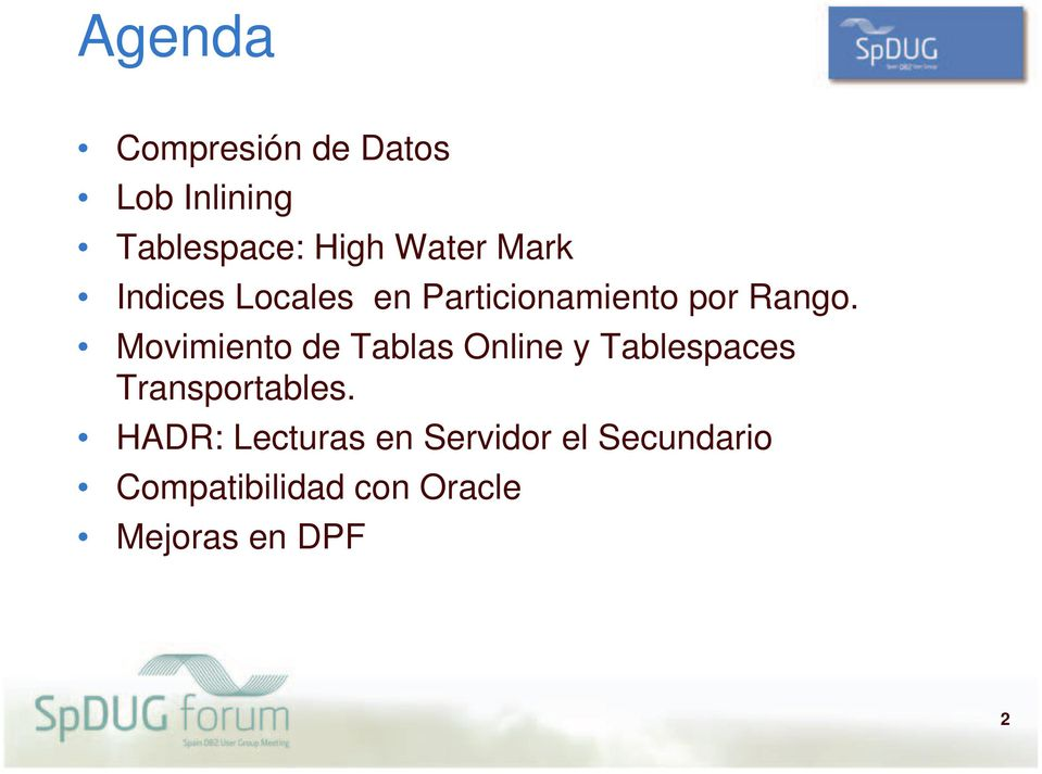 Movimiento de Tablas Online y Tablespaces Transportables.