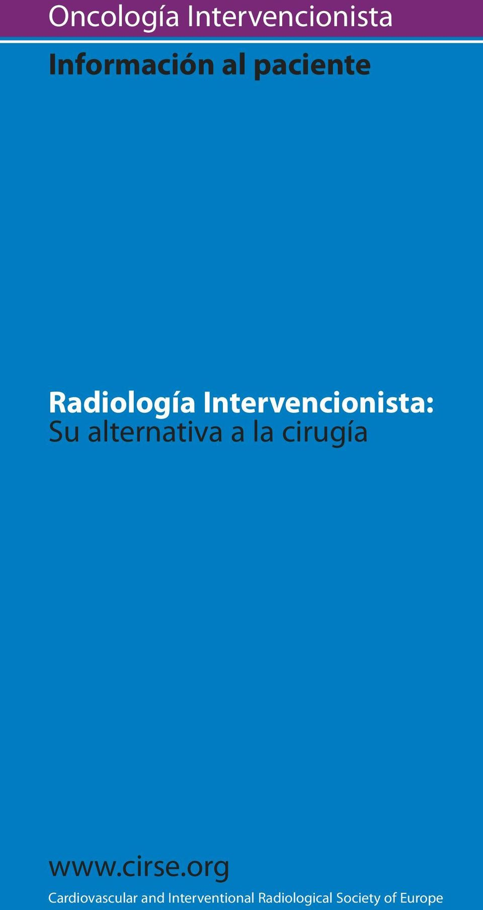 org Cardiovascular and Interventional Radiological Society of