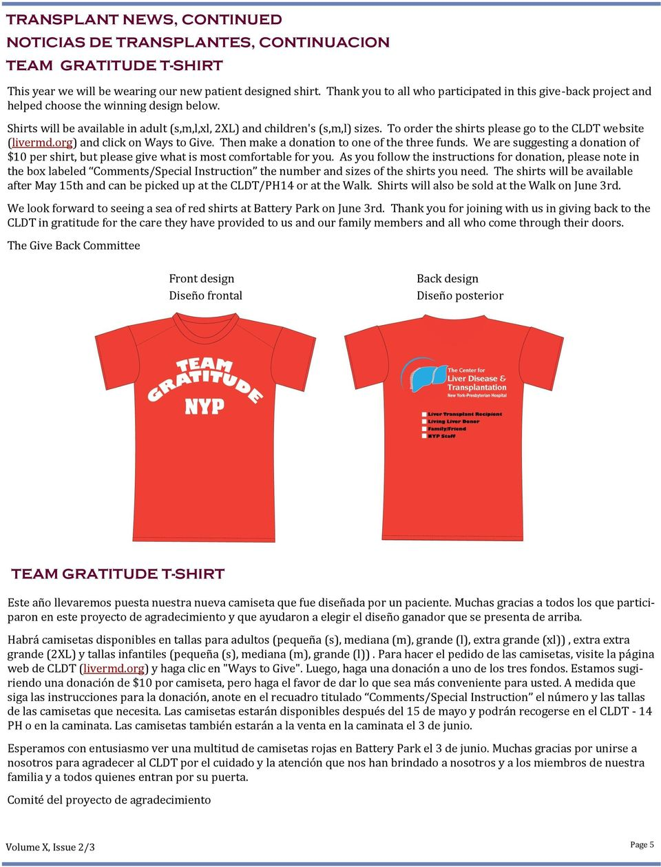 To order the shirts please go to the CLDT website (livermd.org) and click on Ways to Give. Then make a donation to one of the three funds.